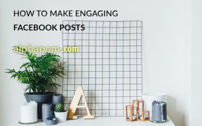 How to Make Engaging Facebook Posts
