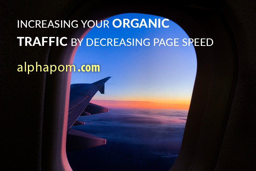 Increasing Your Organic Traffic by Decreasing Page Speed
