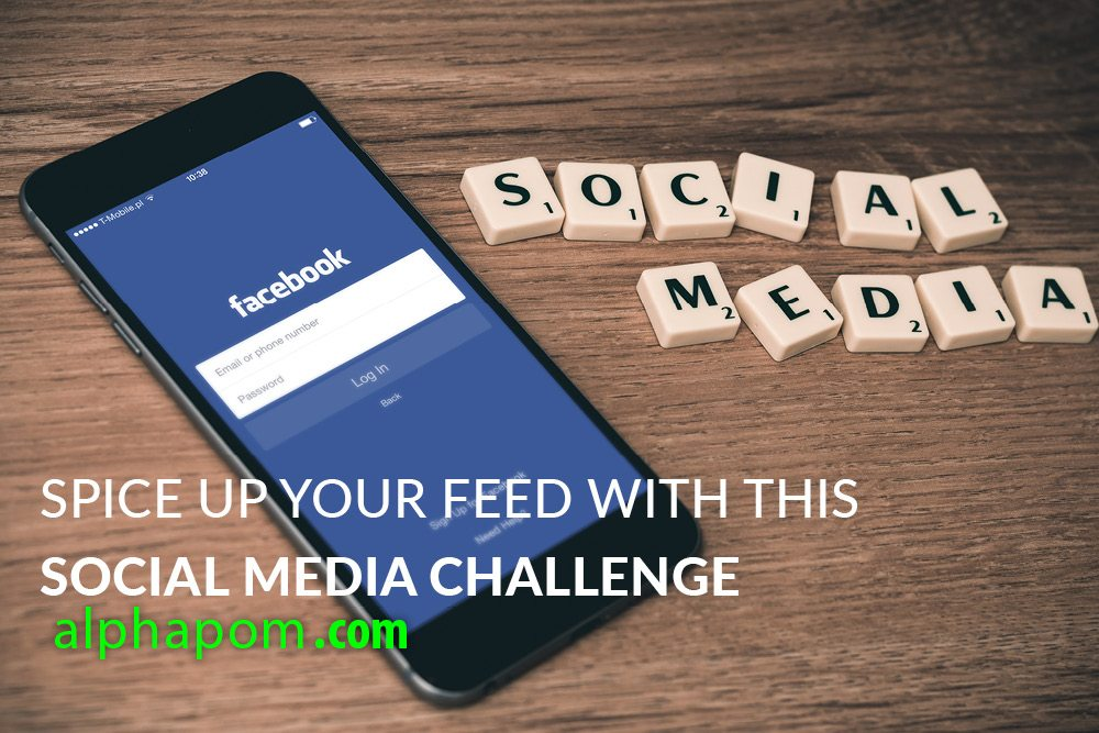 Spice Up Your Feed with this Social Media Challenge