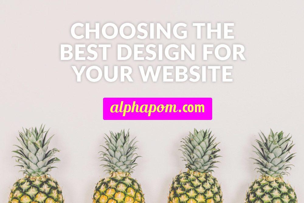 Choosing the Best Design for Your Website