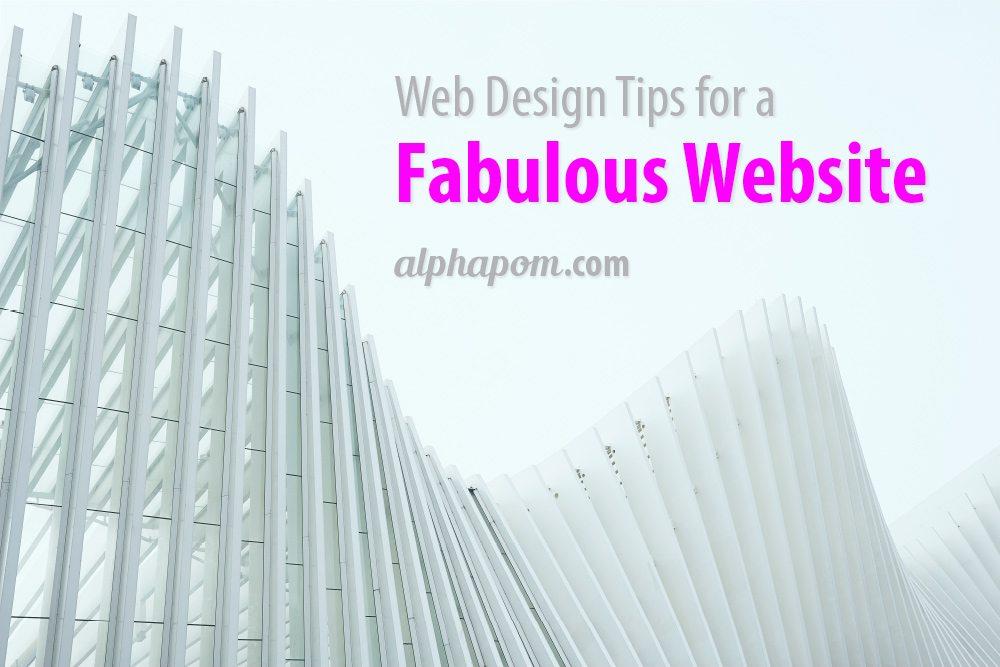 Web Design Tips for a Fabulous Website